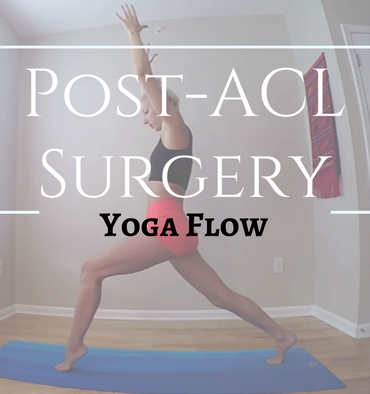 Post-ACL Surgery Yoga Flow