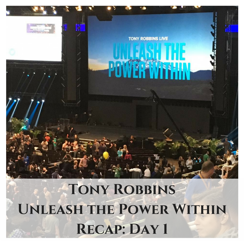 Tony Robbins: Unleash the Power Within, Day 1